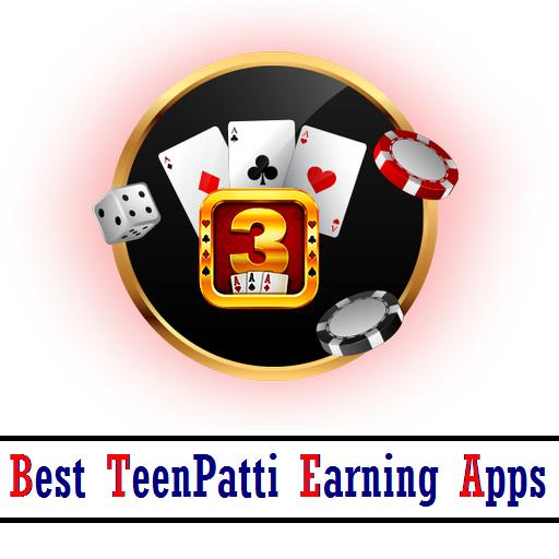 Best TeenPatti Earning Apps 2021