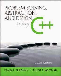 Problem Solving, Abstraction, And Design Using C++ 6th Edition Pdf Book By Frank L. Friedman & Elliot B. Koffman