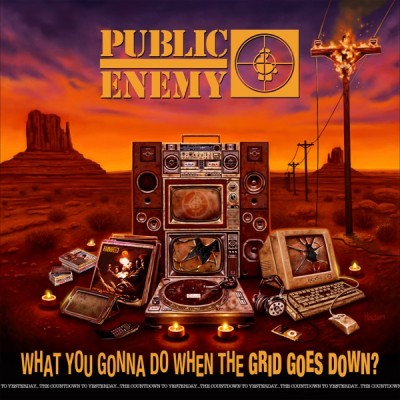 Public Enemy - What You Gonna Do When The Grid Goes Down? (2020) - Album Download, Itunes Cover, Official Cover, Album CD Cover Art, Tracklist, 320KBPS, Zip album