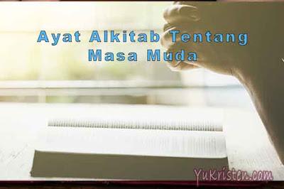 ayat alkitab tentang masa muda