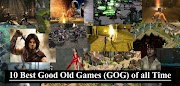 10 Best Good Old Games (GOG) of all Time