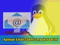 Aplikasi Email Client terbaik dan populer saat ini