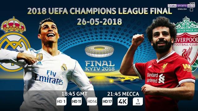 موعد مباراة ريال مدريد وليفربول نهائي دوري أبطال أوروبا 2018 والقنوات الناقلة مباشرة