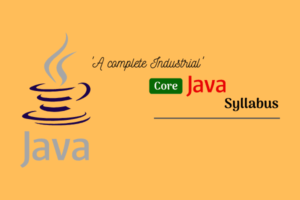 Complete core java syllabus and topics