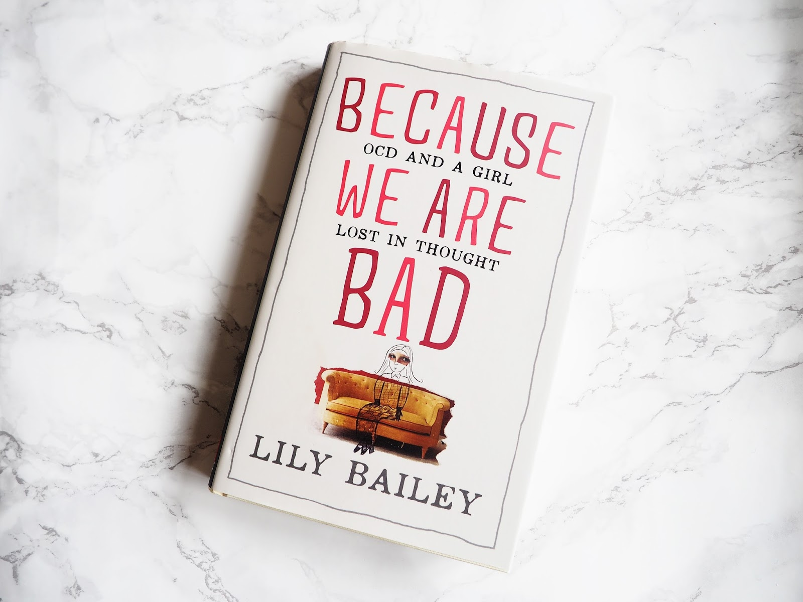 Because We Are Bad Lily Bailey Book