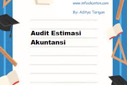 Audit Estimasi Akuntansi