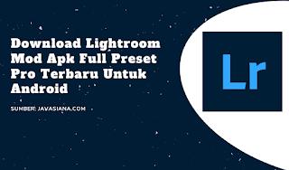 Download Lightroom Mod Apk Full Preset Pro