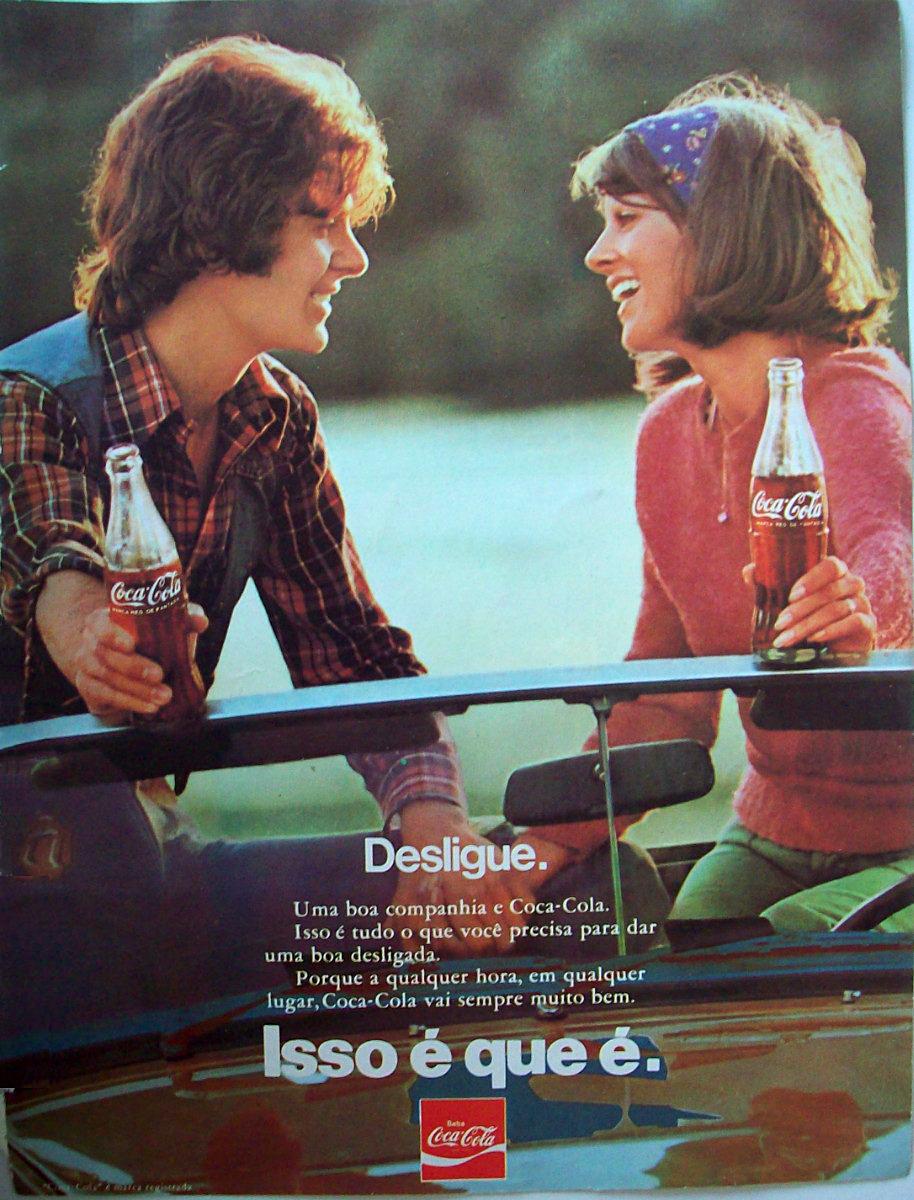 Propaganda antiga da Coca-Cola apostando na jovialidade e descontração nos anos 70