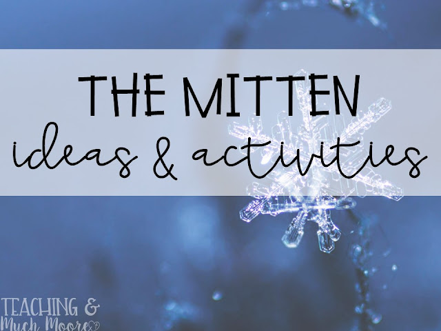 The Mitten ideas and activities