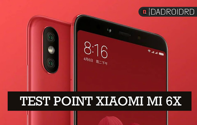Letak Test Point Xiaomi Mi 6X
