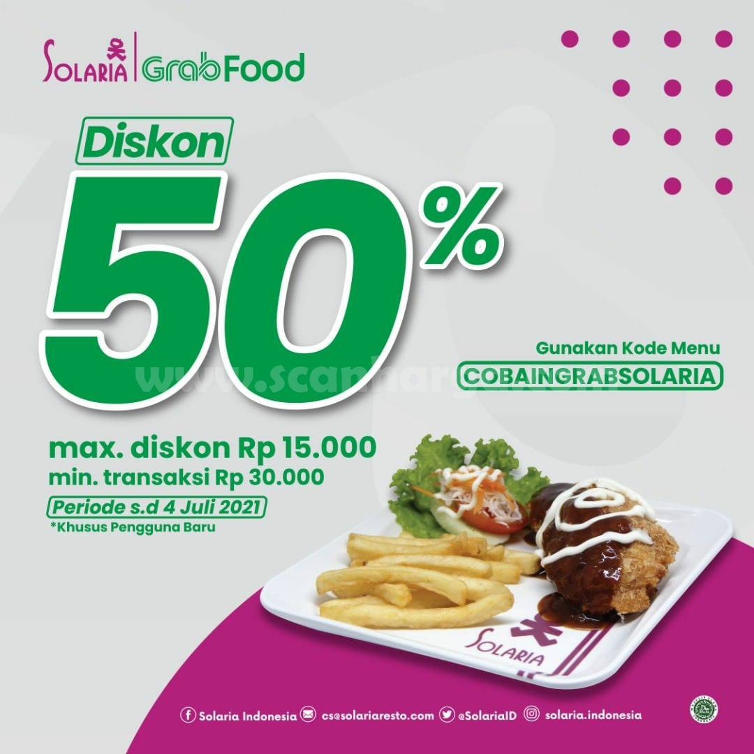 SOLARIA Promo DISKON 50% Khusus pemesanan via Aplikasi GRABFOOD