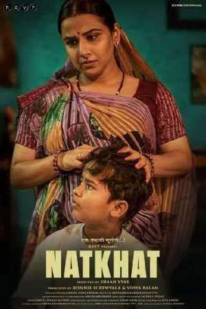 Download Natkhat (2020) Hindi Movie 480p   720p   1080p WEB-DL 300MB