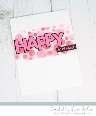Happy Birthday card-designed by Lori Tecler/Inking Aloud-stamps and dies from Taylored Expressions