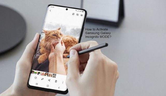 Samsung Galaxy Incognito Mode