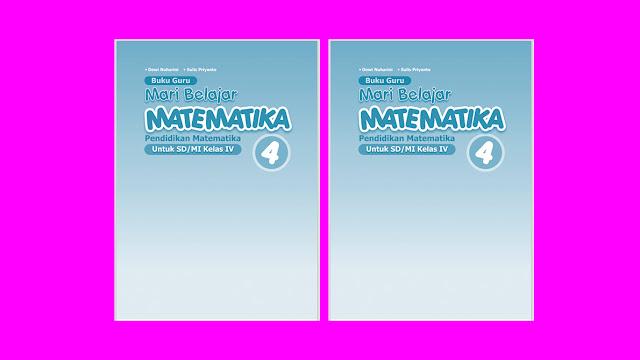 Buku Mari Belajar Matematika Kelas 4 SD