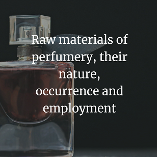 Raw materials of perfumery