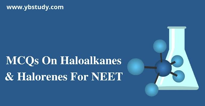 MCQs on haloalkanes & halorenes for NEET | pdf