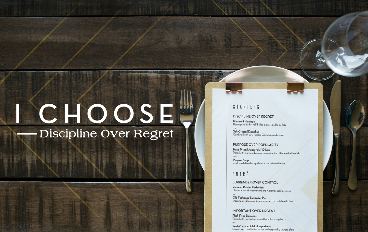 andy at faith: I CHOOSE - Discipline Over Regret