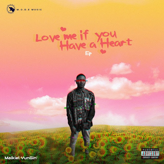 #ALBUM: MAIKIEL YUNGIN- LOVE ME IF YOU HAVE A HEART