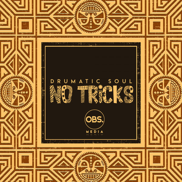 Drumatic Soul - No Tricks