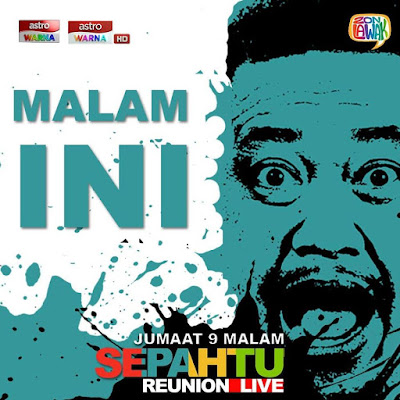 Live Streaming Sepahtu Reunion LIVE 2019 Minggu 2