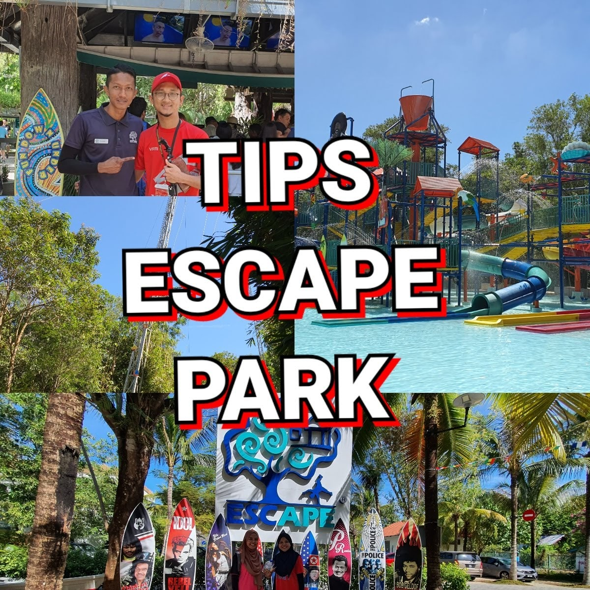 Perkara Korang Perlu Tahu Sebelum Pergi Ke ESCAPE Park Penang | TIPS & Update
