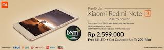 Preorder Xiaomi Redmi Note 3 Rp 2.599.000 Free Mi LED dan Cashback