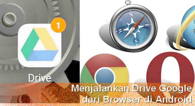 Membuka Google Drive di HP Android Via Browser