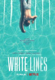 Plakat serialu White Lines Netflix