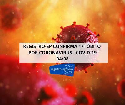 Registro-SP confirma o décimo sétimo óbito por Coronavirus - Covid-19