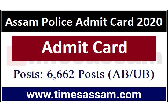 Assam Police AB/Ub Admit Card 2020