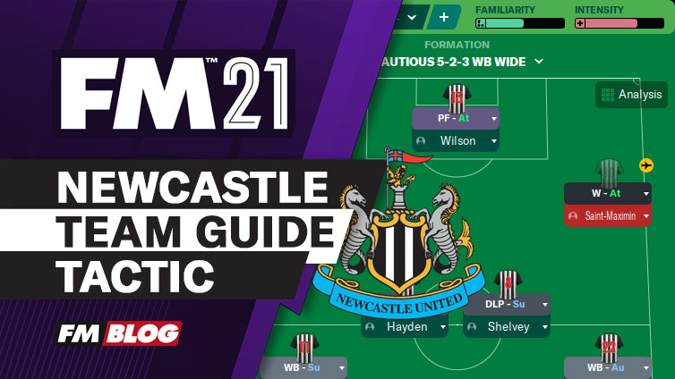 Football-Manager-2021-Newcastle-Team-Guide-Tactic-FM21