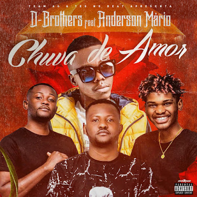 D-Brothers Feat. Anderson Mário - Chuva De Amor (Zouk) [Download]