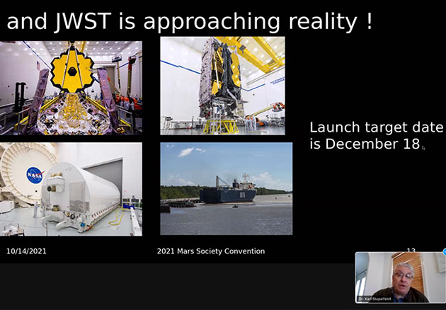 James Webb Space Telescope (JWST) launch date (Source: Mars Society 2021 Convention)