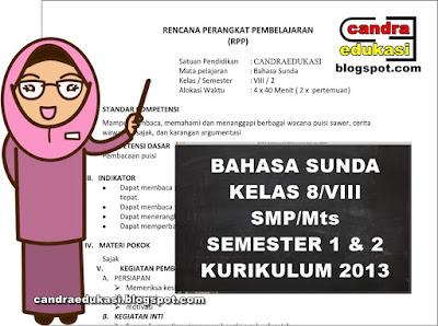 Pada kesempatan kali ini saya akan berbagi RPP Bahasa Sunda Kurikulum  RPP Bahasa Sunda Kurikulum 2013 Kelas 8 SMP/Mts Revisi 2018