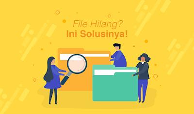 Cara Mengembalikan File Yang Hilang Di Komputer