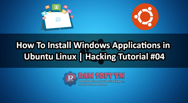 How To Install Windows Applications in Ubuntu Linux | Hacking Tutorial #04