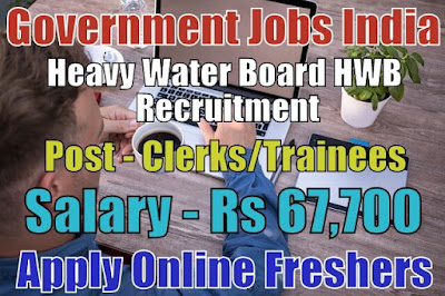 Heavy Water Board Recruitment 2018