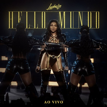 CD Hello Mundo (Ao vivo) - Ludmilla 2019