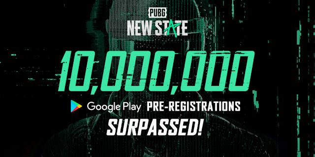 PUBG New State hits 10 Million Pre-Registrations on PlayStore