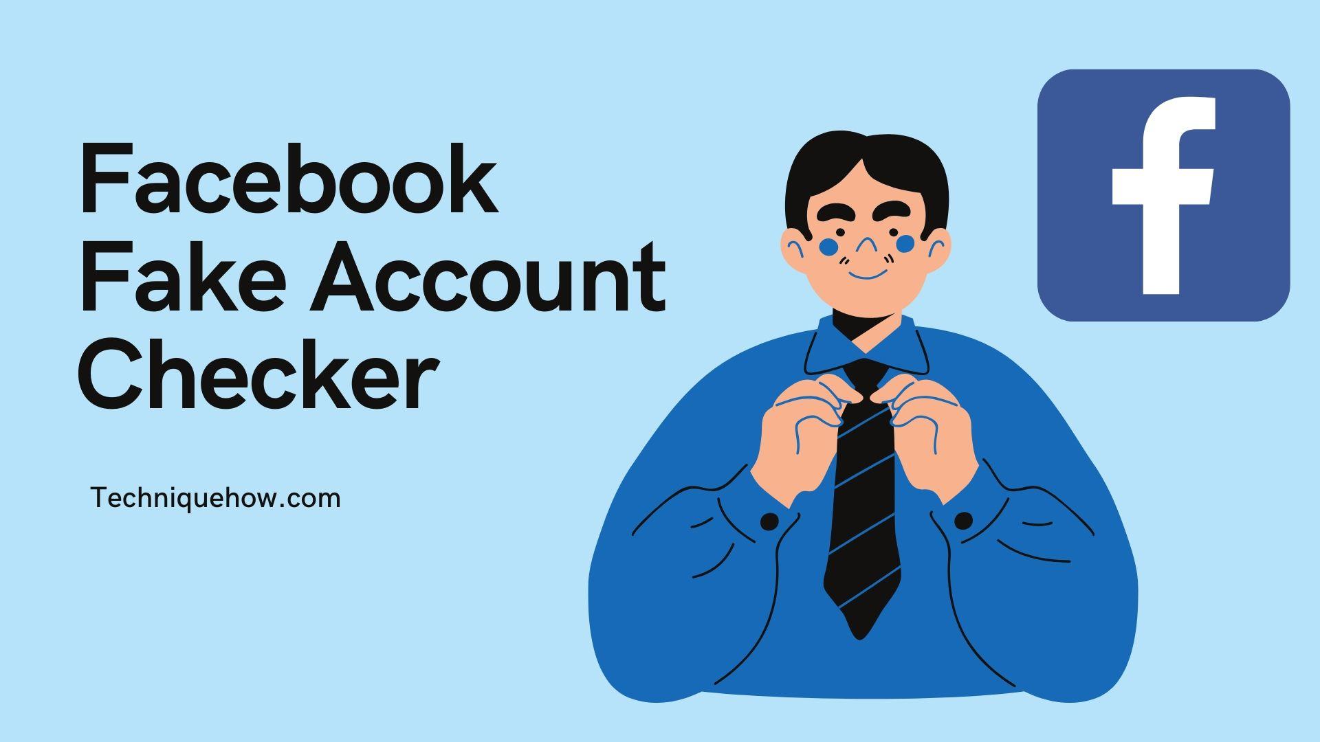 Facebook Fake Account Checker