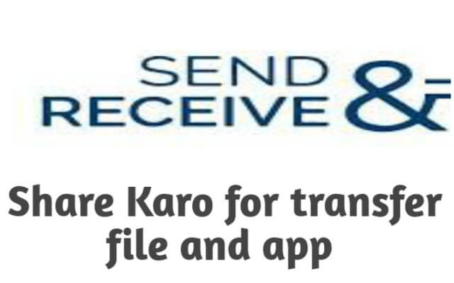 Share Karo  for transfer filesłłł and applications