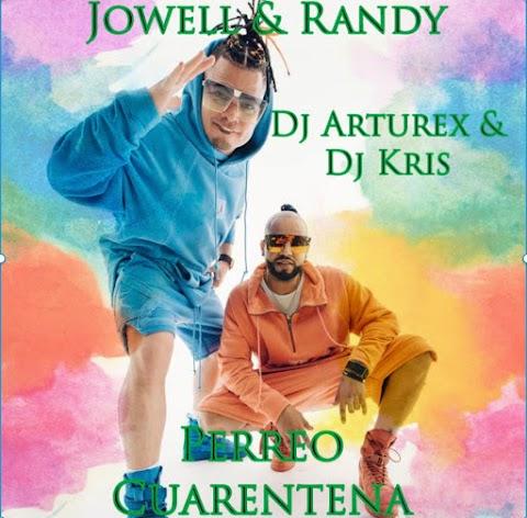 ESTRENO MUNDIAL SOLO AQUÍ ➤ Jowell & Randy - Perreo Cuarentena