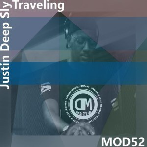 Justin Deep Sly - Traveling