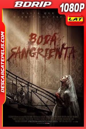 Boda sangrienta (2019) 1080p BDrip Latino – Ingles