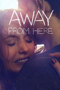 Watch Away from Here Online Free in HD
