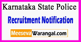 KSP Karnataka State Police Recruitment Notification 2017 Last Date 16-07-2017