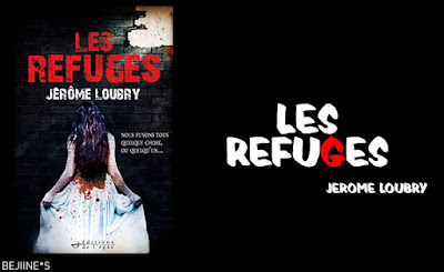 PURPLE*RAIN: Livre : Les refuges - Jérôme Loubry