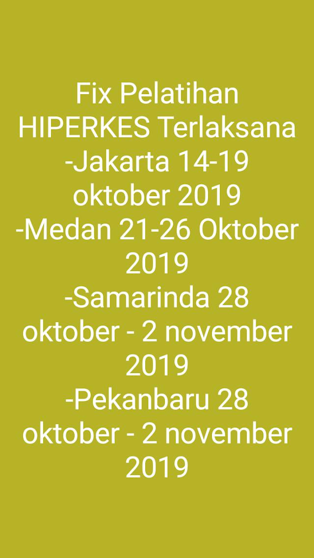 FIX Terlaksana Hiperkes Oktober 2019 Jakarta, Medan, Samarinda, Pekanbaru Untuk Paramedis dan Dokter