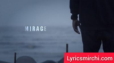 Mirage मिराज Song Lyrics | Dino James | New Hindi Rap Song 2020
